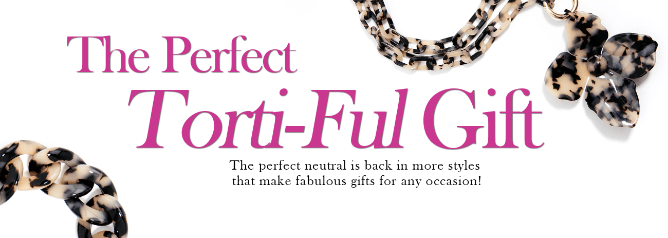 The Perfect Torti-Ful Gift
